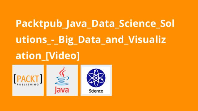 Packtpub_Java_Data_Science_Solutions_-_Big_Data_and_Visualization_[Video]